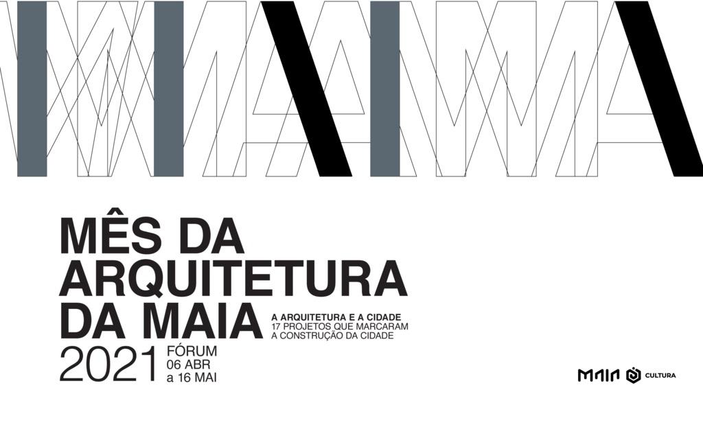 Mês da Arquitetura na Maia 2021